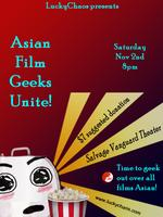 LuckyChaos presents: Asian Film Geeks Unite!