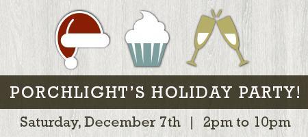PorchLight's 2013 Holiday Party!