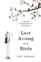 Mount Auburn Book Club-Lost Among the Birds:...