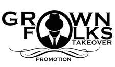 Grown Folks Takeover Promotion logo
