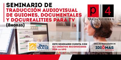 Seminario Traducción Audiovisual: Guiones, documentales y docurealities