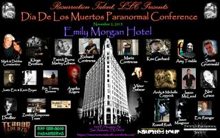 Resurrection Talent, LLC Presents Dia De Los Muertos...
