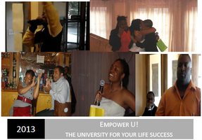 Empower U! 2013 - The University For Your Life's...