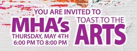 MHA's Toast to the Arts