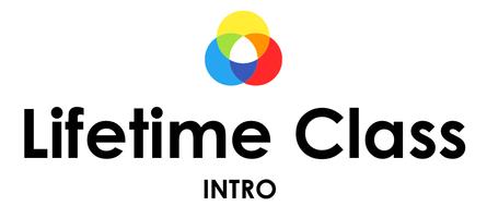 Lifetime Class - 4 Weeks