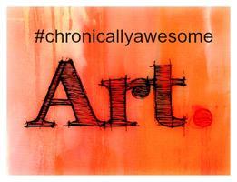 #chronicallyawesome art auction