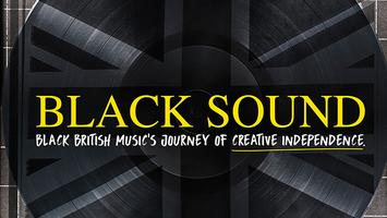 Friends of Black Cultural Archives: Black Sound