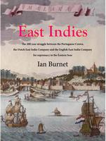 East Indies - The English East India Company and the...