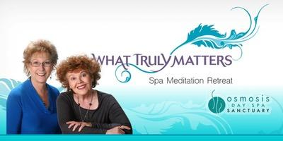 What Truly Matters Spa Meditation Retreat