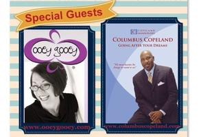 Join the Fun...Special Guests the Ooey Gooey Lady and...