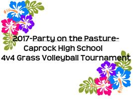 2017 PARTY ON THE PASTURE- CAPROCK GRASS VOLLEYBALL...