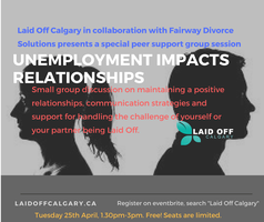 Laid off calgary talks relationships tickets tue 25 apr 2017 at laid off calgary talks relationships tickets tue 25 apr 2017 at 130 pm eventbrite solutioingenieria Image collections