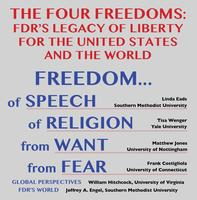 The Four Freedoms: FDR's Legacy of Liberty for the United...