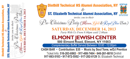 DINTHILL TECHNICAL HIGH NY CHAPTER CHRISTMAS PARTY TICKETS 2013