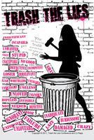 Trash The Lies - Yorba Linda, CA
