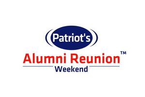 Patriot's Alumni Reunion Weekend/ Meet & Greet