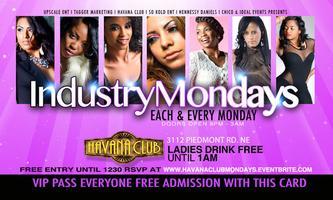 Industry Monday Night @Havana Club.