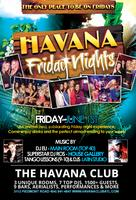 Havana Fridays: The Only Place to be on Friday Nights