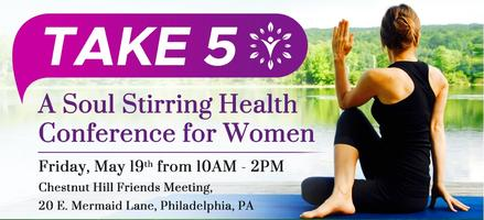 Take 5: A Soul Stirring Health Conference for Women