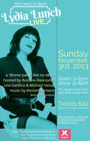 The Need To Feed: Lydia Lunch Live