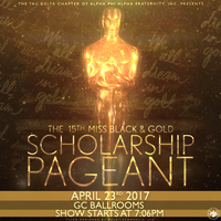 The 15th Annual Miss Black & Gold Scholarship Pageant:...