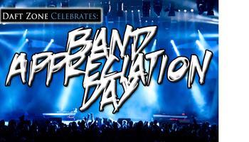 Daft Zone's Band Appreciation Day