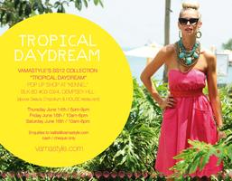 "Vamastyle SS12 Collection ""Tropical Daydream"" Pop -up..."