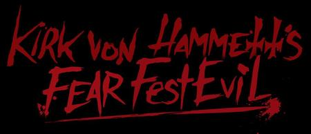 Kirk Von Hammett's FEAR FESTEviL 2014 Horror Convention