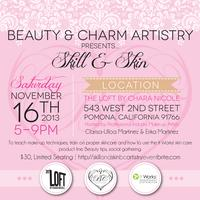 Beauty & Charm Artistry presents: Skill & Skin