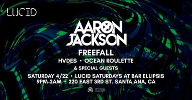 Lucid with Aaron jackson, Freefall, Hvdes