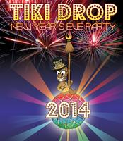 TIKI DROP 2014 - New Year's Eve Party in Waikiki