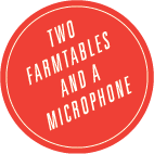 Two Farmtables And A Microphone  logo
