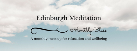 Edinburgh Meditation - Monthly Meet Up