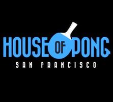 """House Of Pong """"Friends and Family"""""""