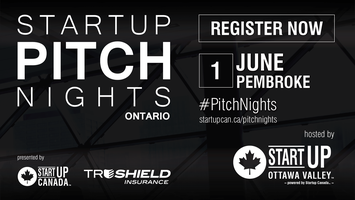 Startup Pitch Nights - Ottawa Valley Edition
