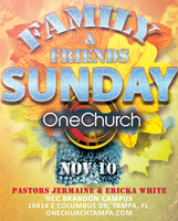 Family & Friends Sunday