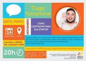 SP :: Bate-papo :: Tiago Yonamine :: Como contratar...