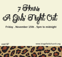 7 Hours - A Girls Night Out