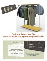 Finding a that Fits: the Artist's Search for Gallery...