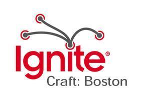 Ignite Craft Boston 2014