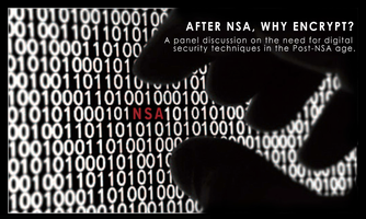 After NSA, why encrypt? Digital Security in the post...