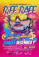 RiFF RAFF : LIVE IN HOUSTON, TX : AT WAREHOUSE LIVE :...