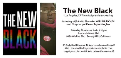 THE NEW BLACK LA Theatrical Premiere and Q&A...