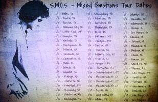S.M.O.S -Mixed Emotions Tour