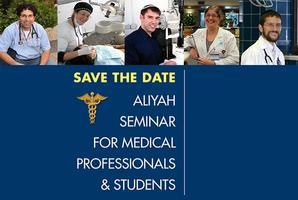 Aliyah Seminar for Medical Professionals & Students -...