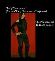 *LadyPhenomena* Presents The *PHENOMENAL In Black...