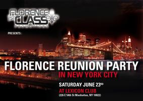 FLORENCE REUNION PARTY IN NYC @ LEXICON CLUB  +21