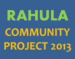 BF Rahula Community Project 2013 (**Fee: nil)