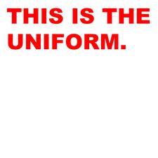 THIS IS THE UNIFORM. logo