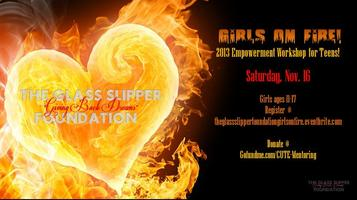 The Glass Slipper Foundation's Girls On Fire Workshop